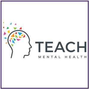 Teach Mental Health. Click here to learn more about this project.